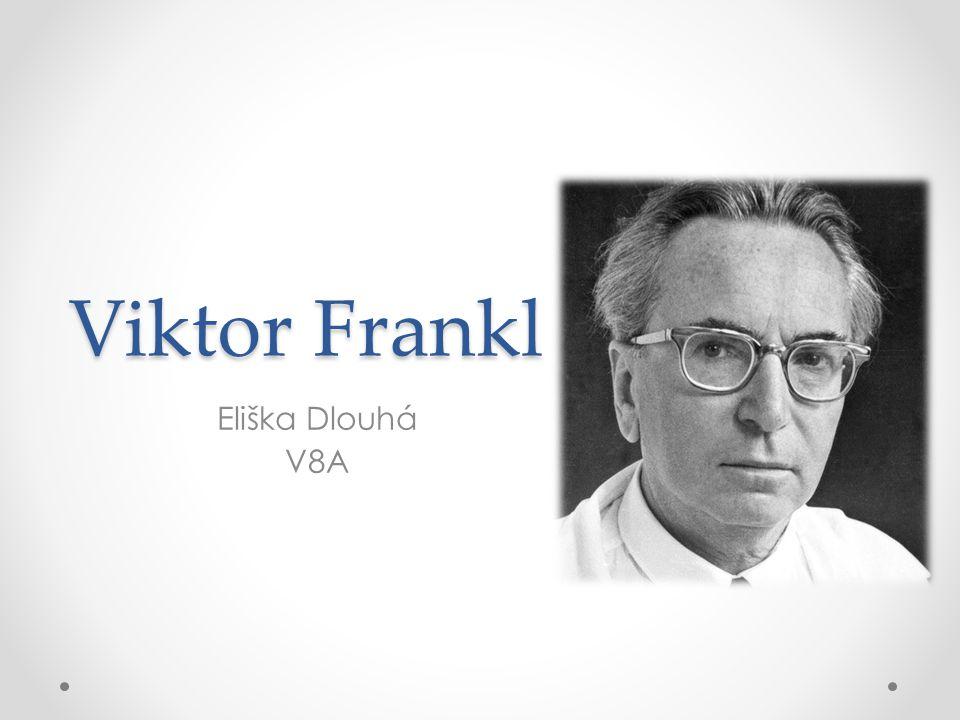 Viktor Frankl Eliška Dlouhá V8A