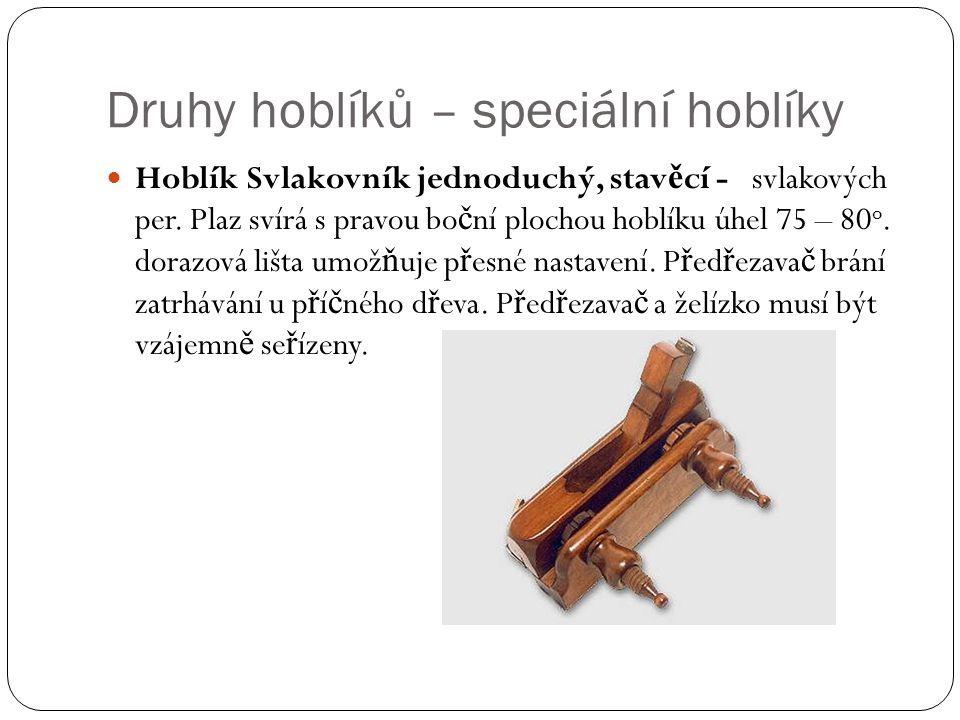 Druhy hoblíků – speciální hoblíky
