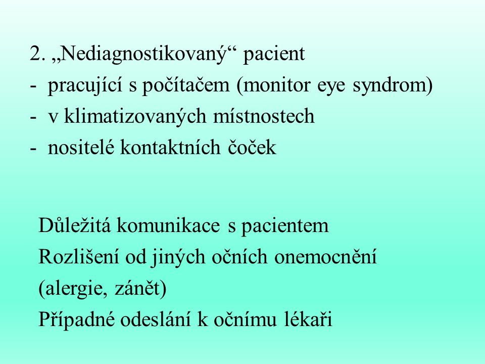 """2. """"Nediagnostikovaný pacient"""