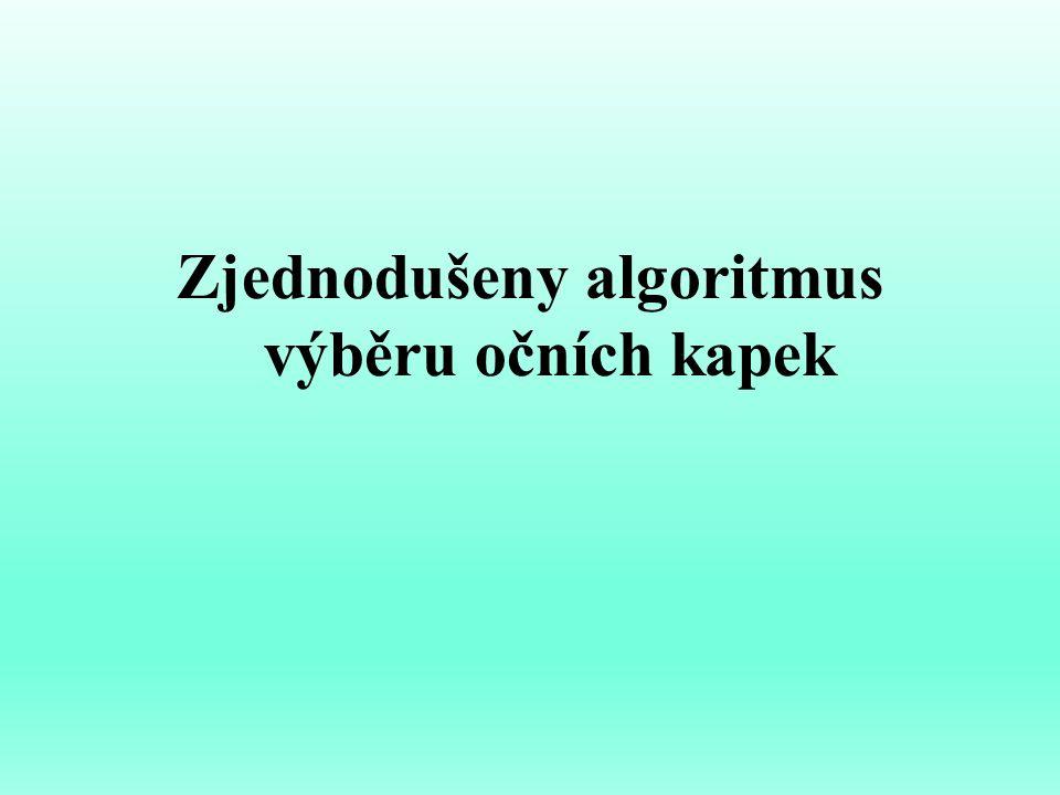 Zjednodušeny algoritmus výběru očních kapek