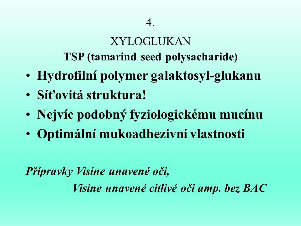 4. XYLOGLUKAN TSP (tamarind seed polysacharide)