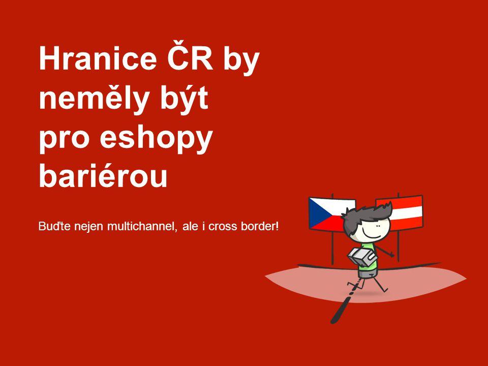 Hranice ČR by neměly být pro eshopy bariérou