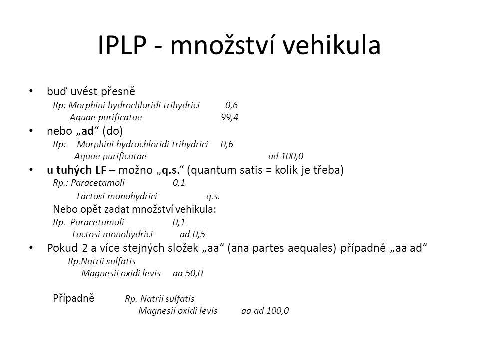 IPLP - množství vehikula