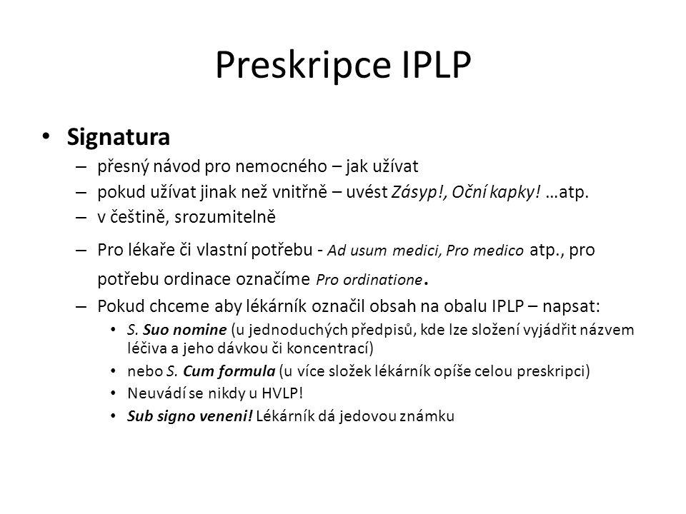 Preskripce IPLP Signatura přesný návod pro nemocného – jak užívat