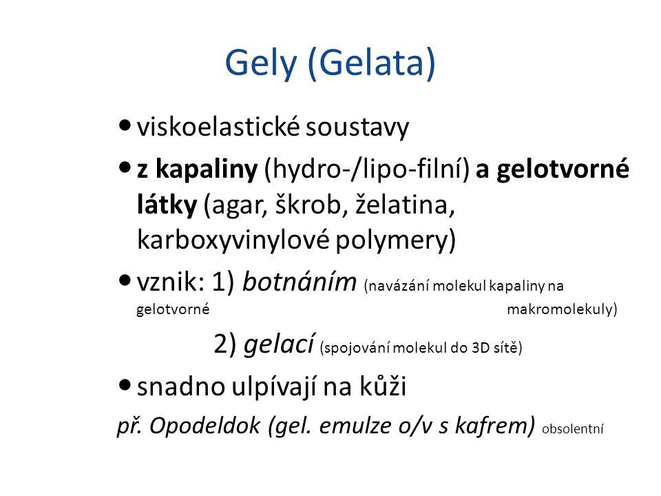 Gely (Gelata) viskoelastické soustavy
