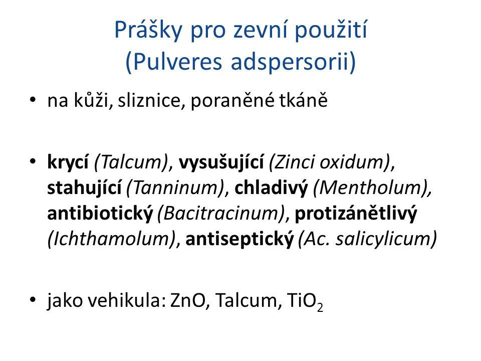 Prášky pro zevní použití (Pulveres adspersorii)