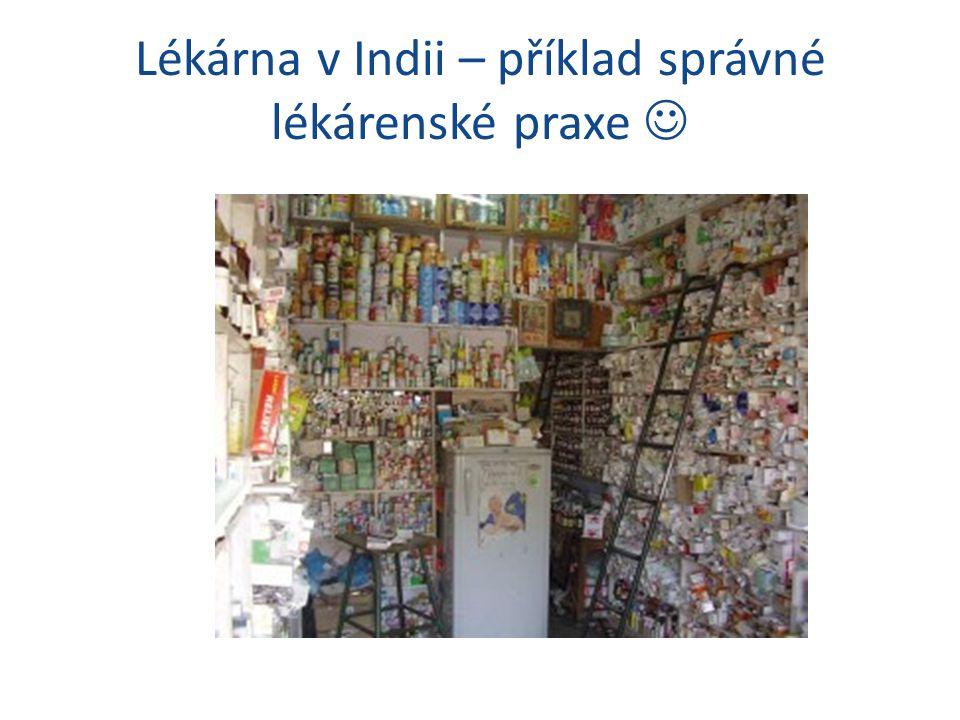 Lékárna v Indii – příklad správné lékárenské praxe 