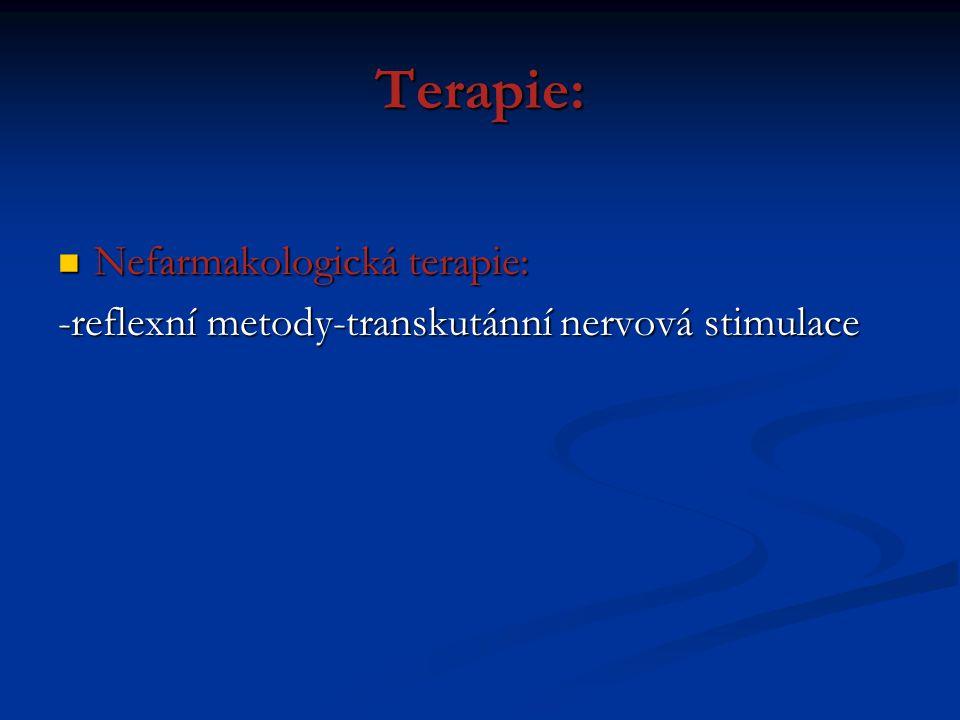 Terapie: Nefarmakologická terapie: