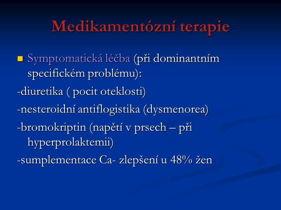 Medikamentózní terapie