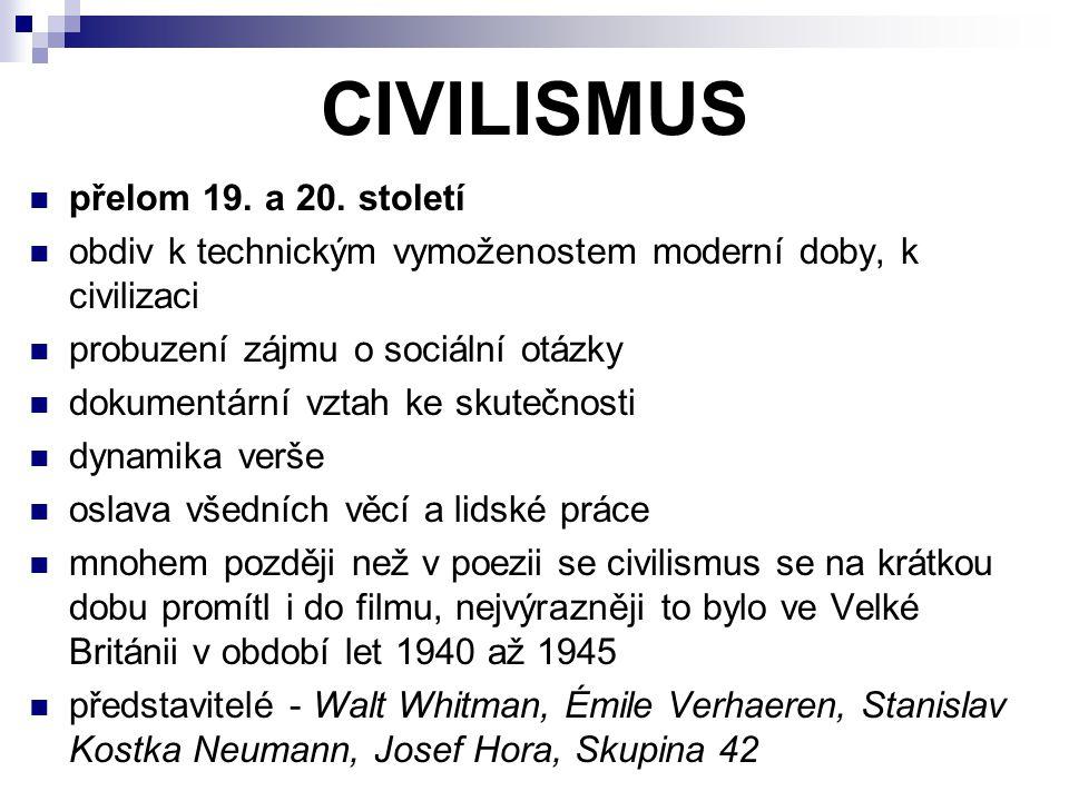 CIVILISMUS přelom 19. a 20. století