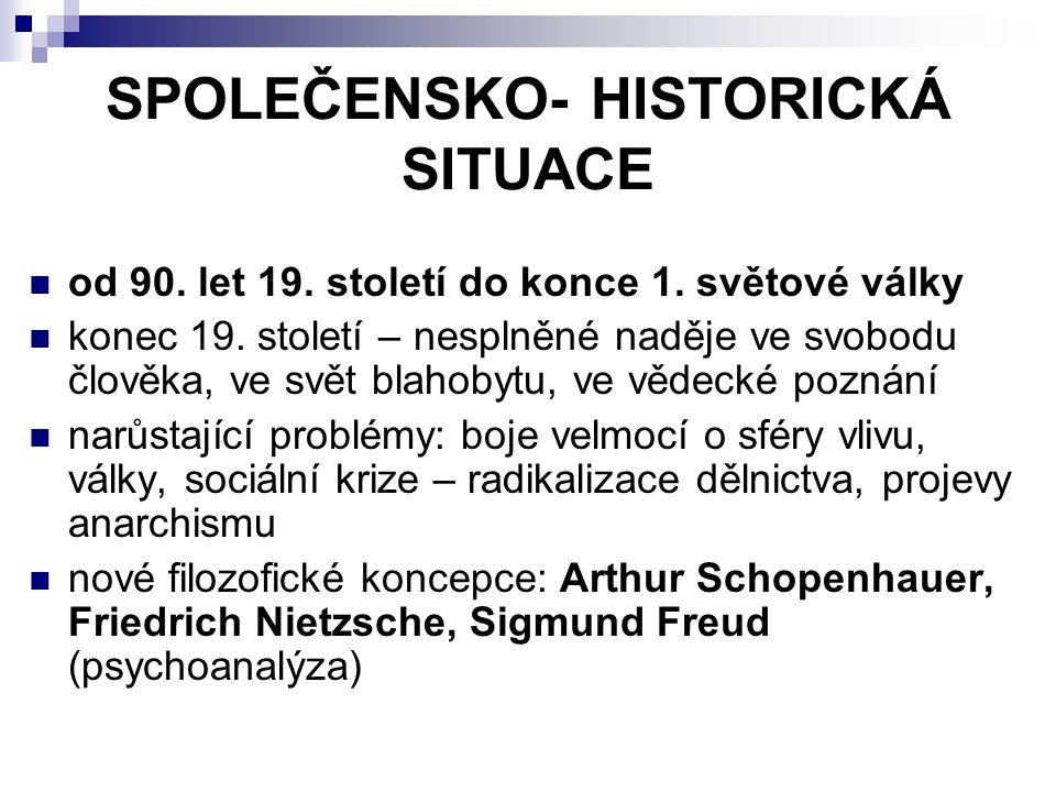 SPOLEČENSKO- HISTORICKÁ SITUACE