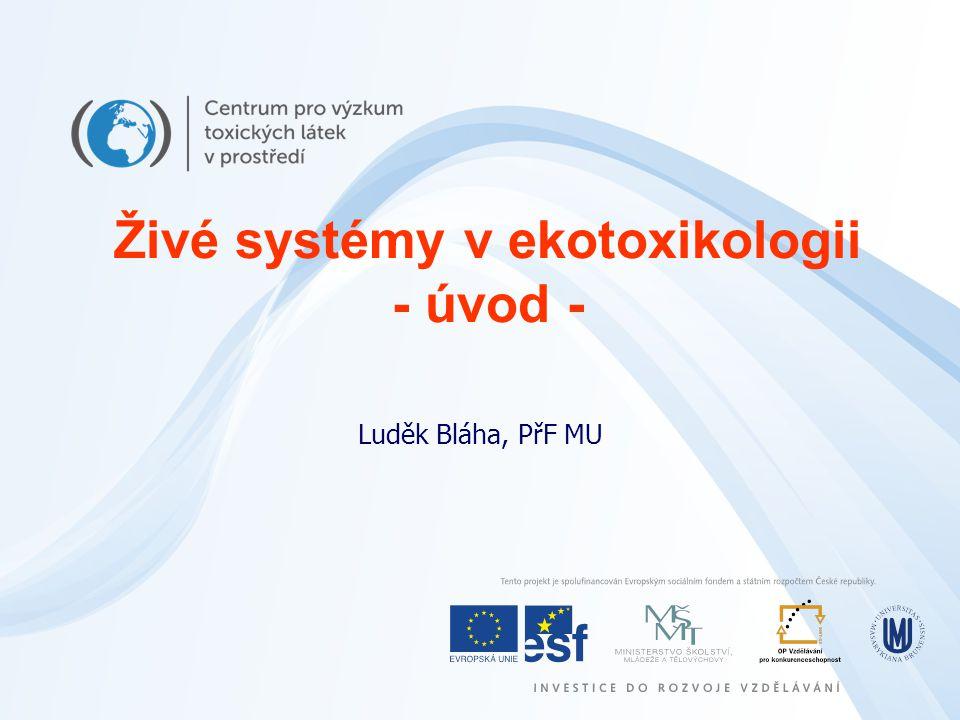 Živé systémy v ekotoxikologii