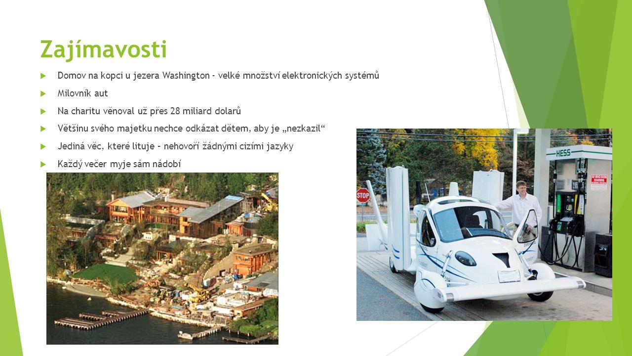 Zajímavosti Domov na kopci u jezera Washington - velké množství elektronických systémů. Milovník aut.