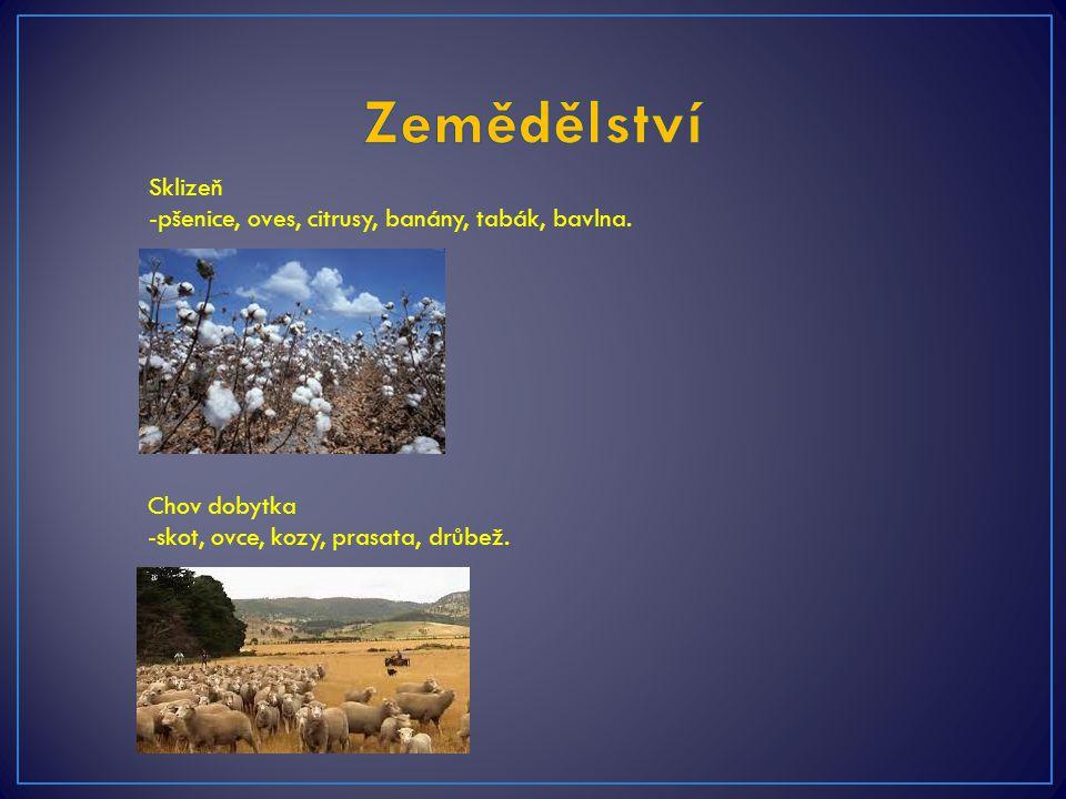 Zemědělství Sklizeň -pšenice, oves, citrusy, banány, tabák, bavlna.