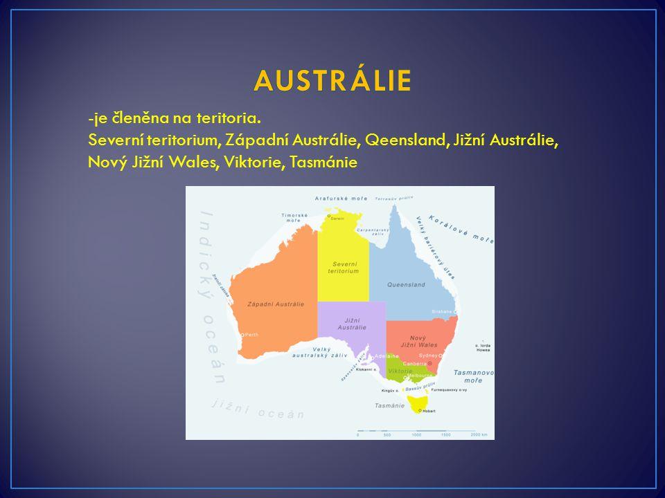 AUSTRÁLIE -je členěna na teritoria.