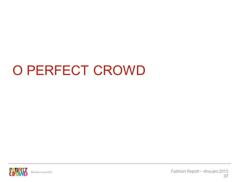 O Perfect Crowd