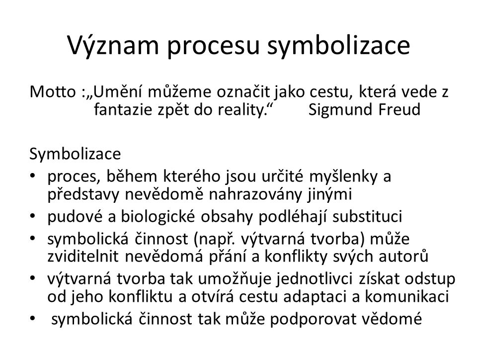 Význam procesu symbolizace