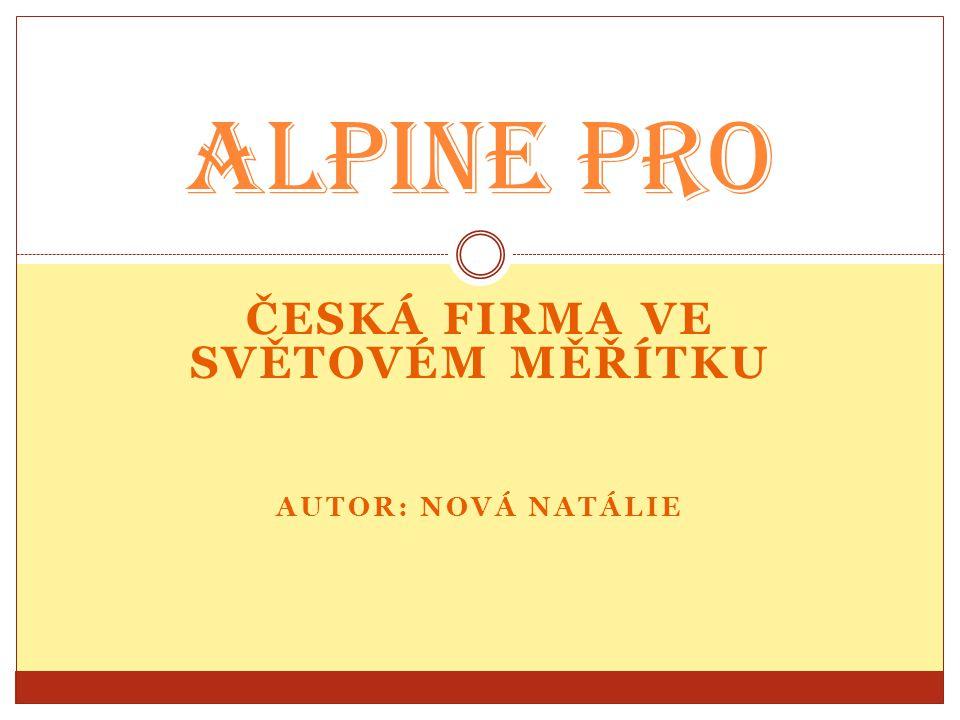 Česká firma ve světovém měřítku AUTor: Nová natálie