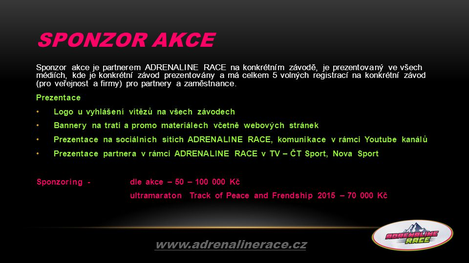 Sponzor AKCE www.adrenalinerace.cz