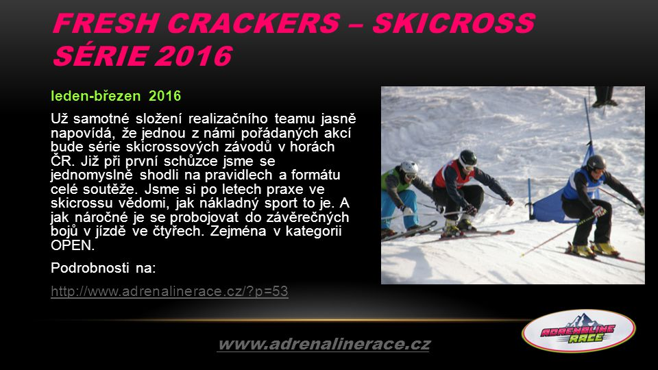 Fresh Crackers – Skicross série 2016