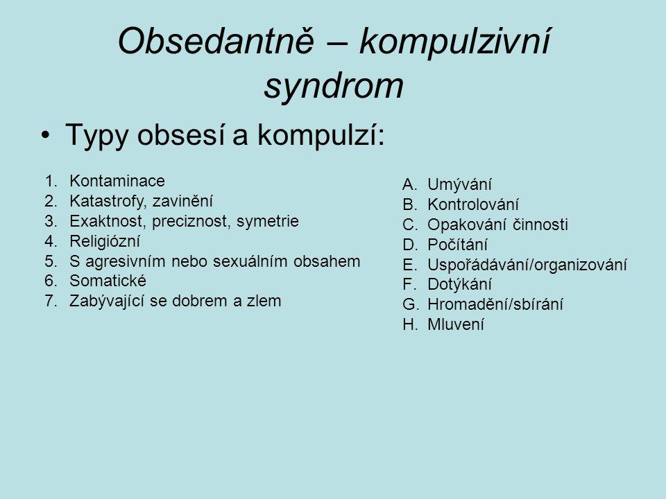 Obsedantně – kompulzivní syndrom