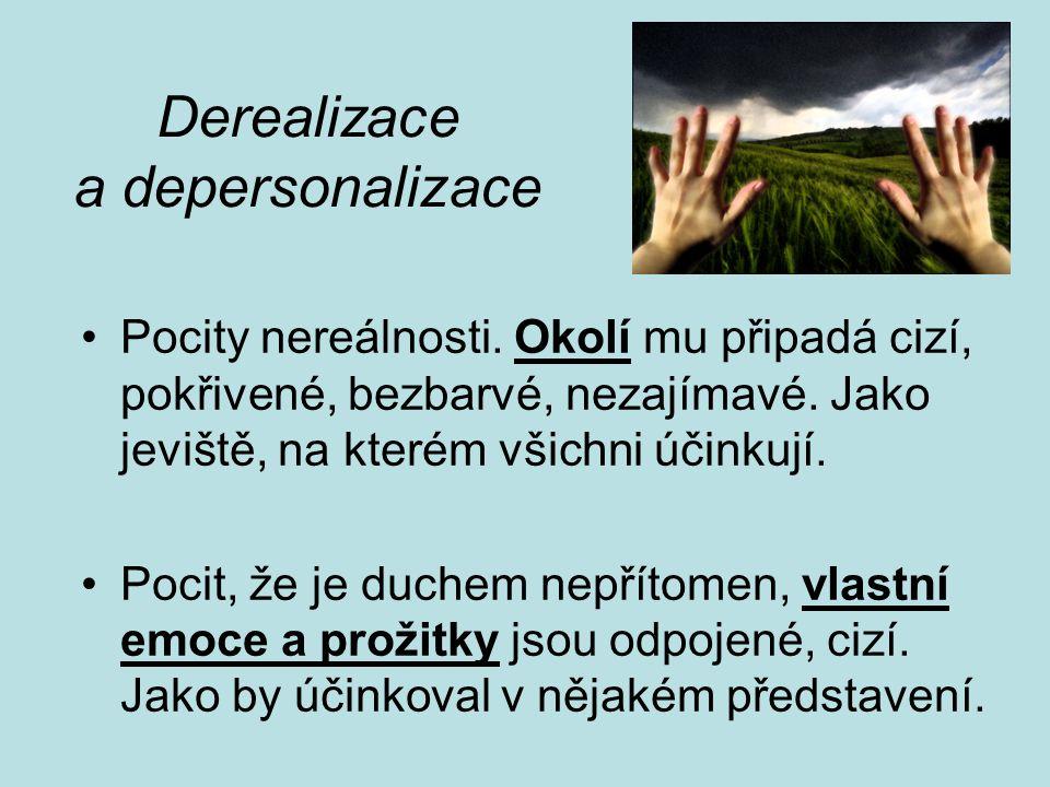 Derealizace a depersonalizace