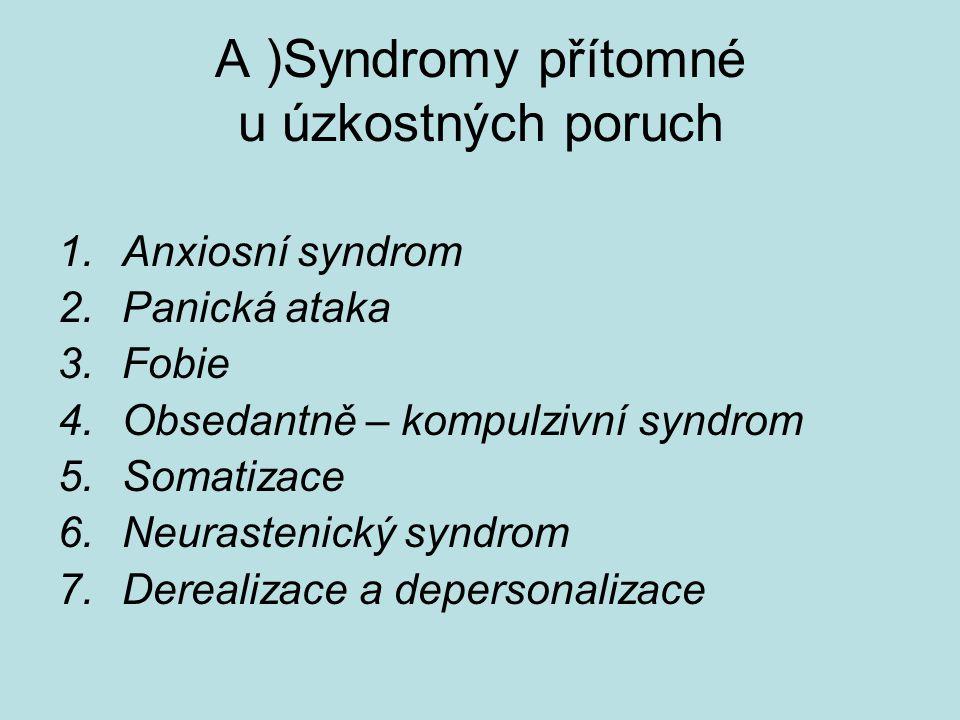 A )Syndromy přítomné u úzkostných poruch
