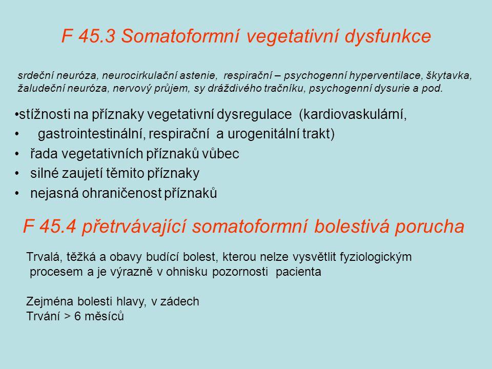 F 45.3 Somatoformní vegetativní dysfunkce