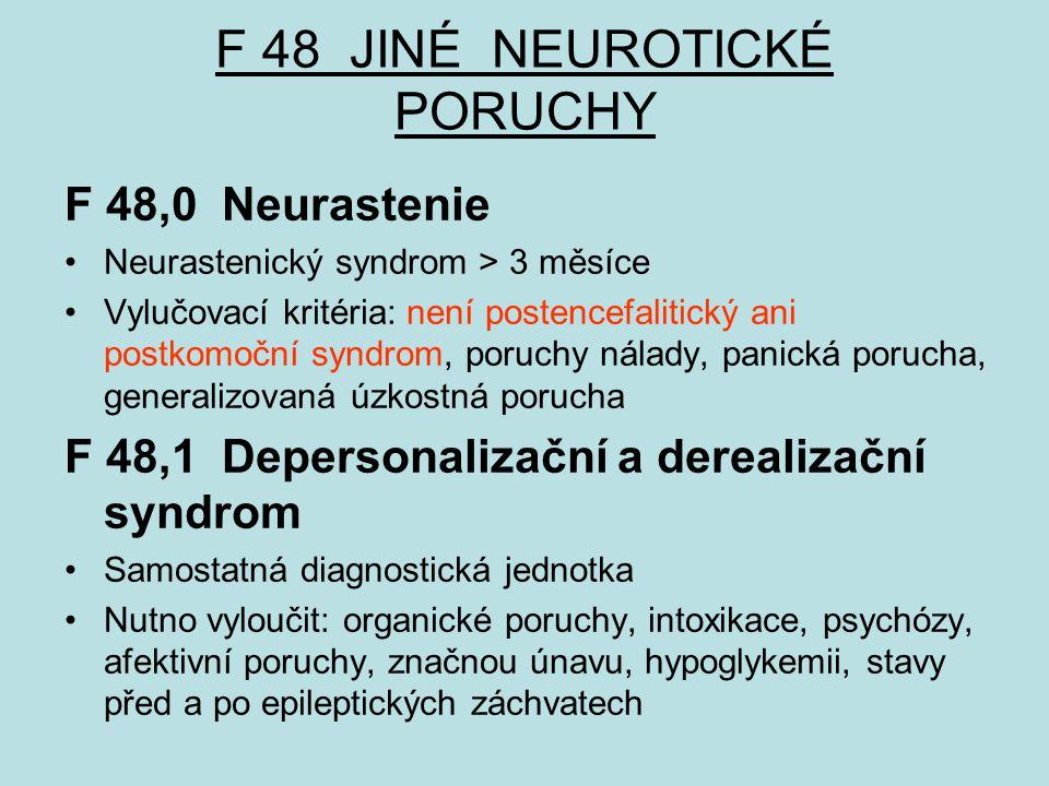 F 48 JINÉ NEUROTICKÉ PORUCHY