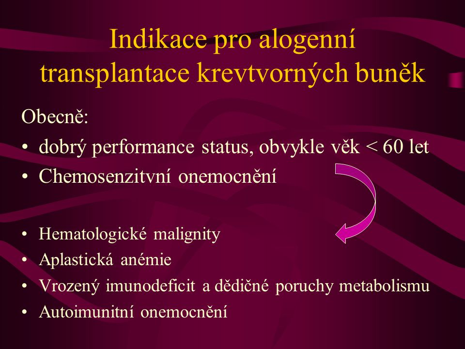 Indikace pro alogenní transplantace krevtvorných buněk