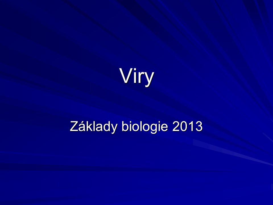 Viry Základy biologie 2013