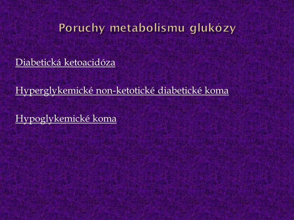 Poruchy metabolismu glukózy
