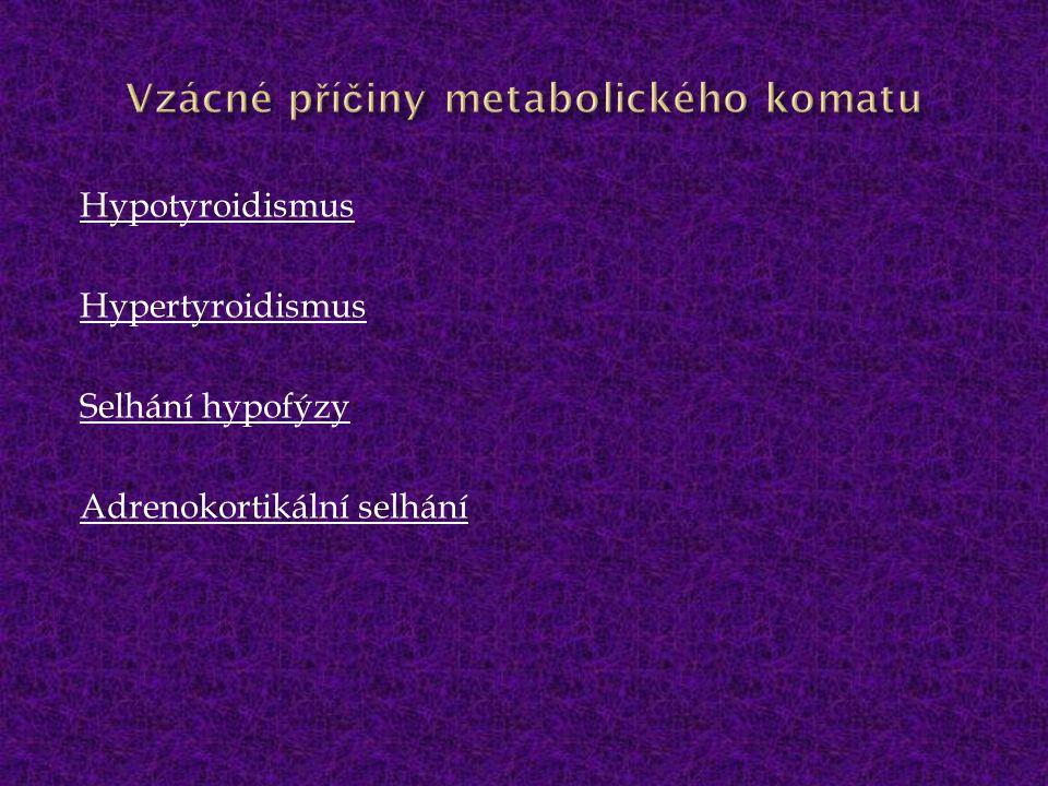 Vzácné příčiny metabolického komatu