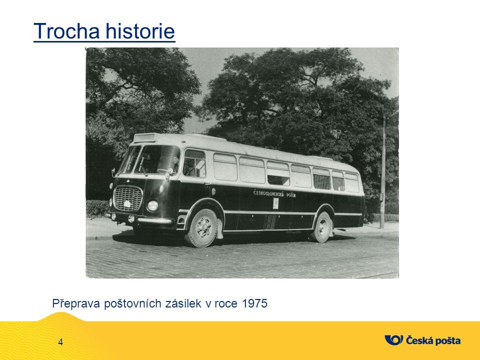 Trocha historie Přeprava poštovních zásilek v roce 1975
