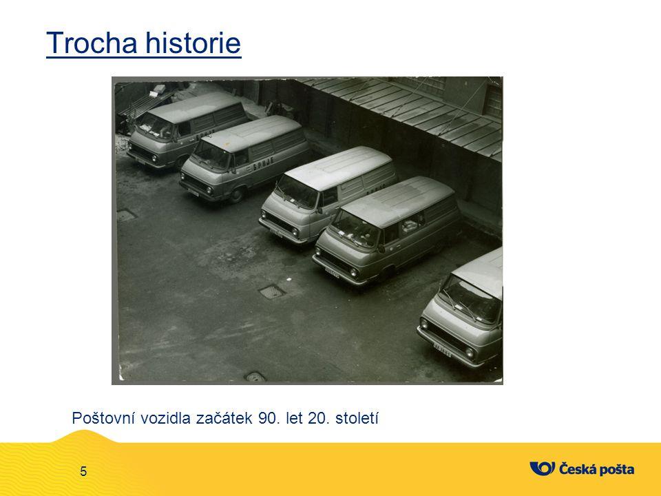 Trocha historie Poštovní vozidla začátek 90. let 20. století