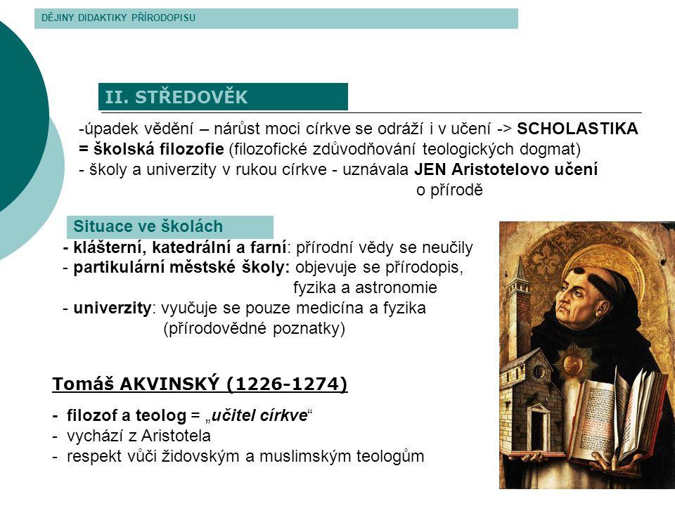 - klášterní, katedrální a farní: přírodní vědy se neučily