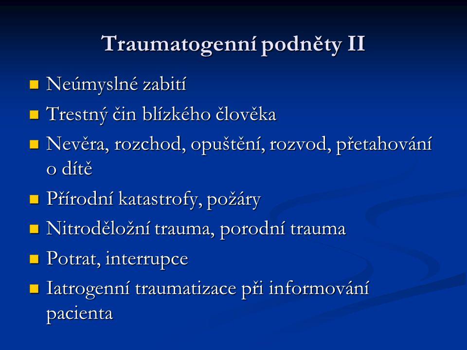 Traumatogenní podněty II