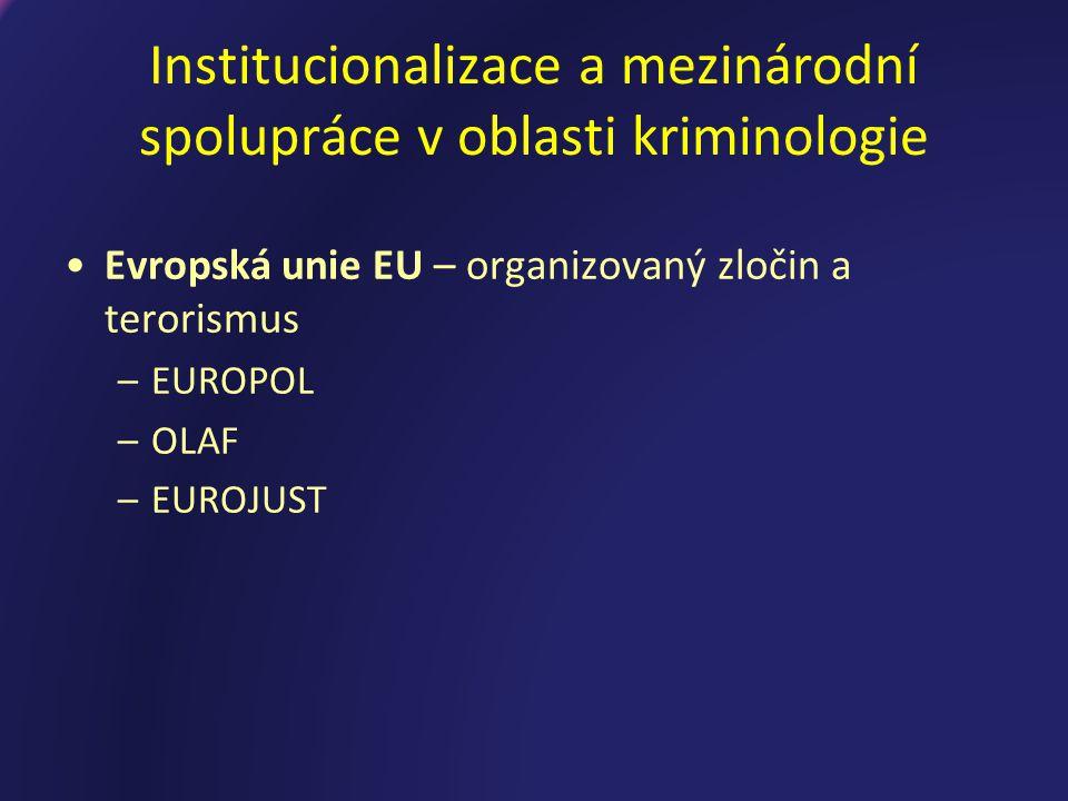Institucionalizace a mezinárodní spolupráce v oblasti kriminologie