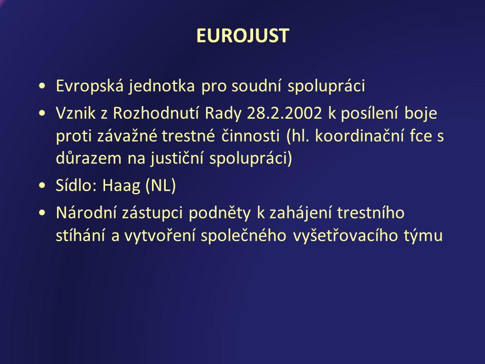 EUROJUST Evropská jednotka pro soudní spolupráci