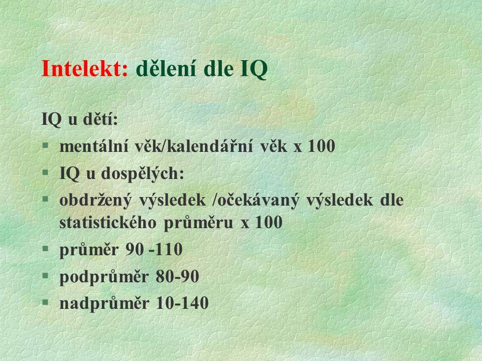 Intelekt: dělení dle IQ