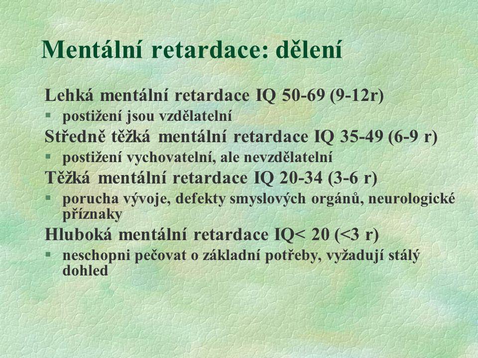 Mentální retardace: dělení