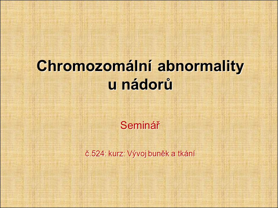 Chromozomální abnormality u nádorů