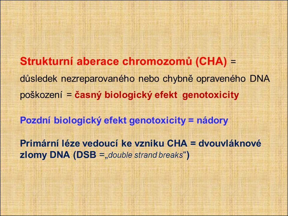 Strukturní aberace chromozomů (CHA) =
