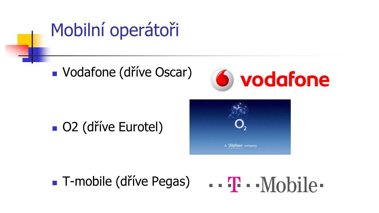 Mobilní operátoři Vodafone (dříve Oscar) O2 (dříve Eurotel)