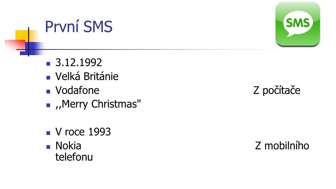 První SMS 3.12.1992 Velká Británie Vodafone Z počítače