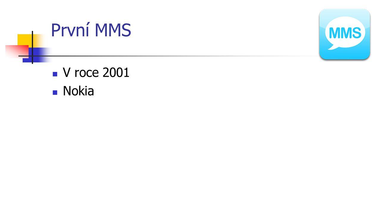 První MMS V roce 2001 Nokia
