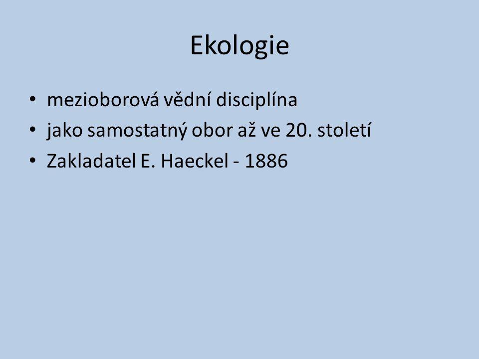 Ekologie mezioborová vědní disciplína
