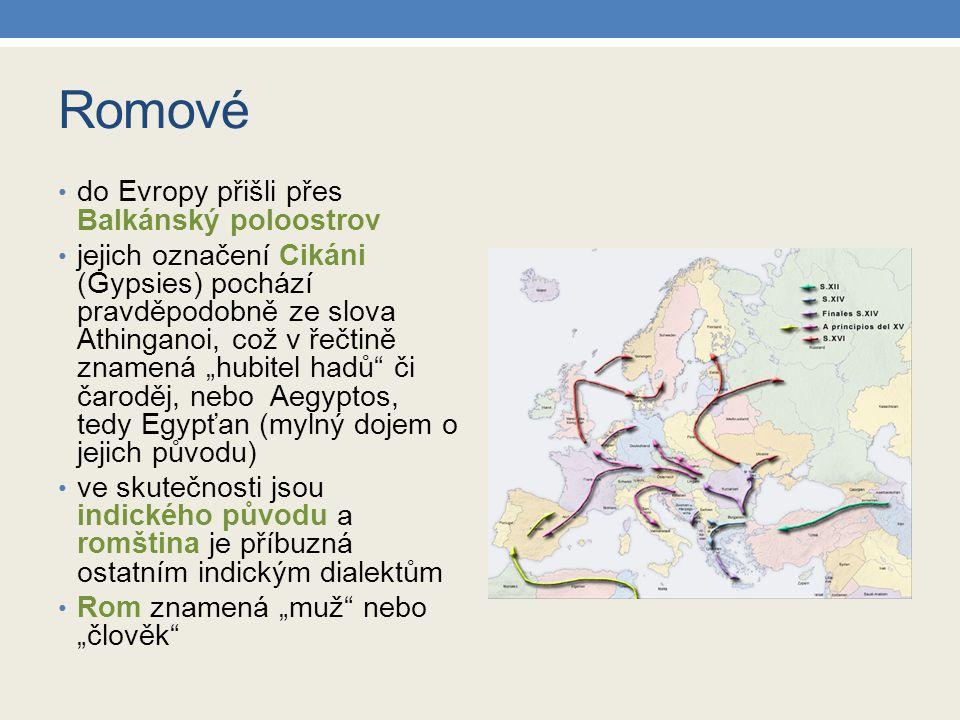 Romové do Evropy přišli přes Balkánský poloostrov
