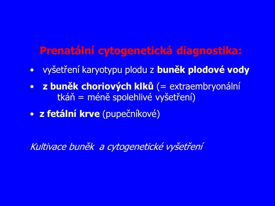 Prenatální cytogenetická diagnostika: