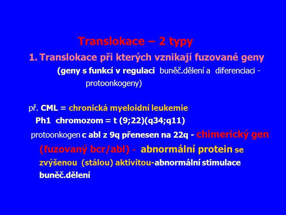 Translokace – 2 typy